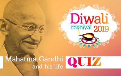 Diwali 2019 Quiz – Mahatma Gandhi and his life